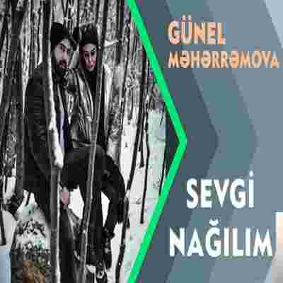 Günel Meherremova Sevgi Nagilim (2019)