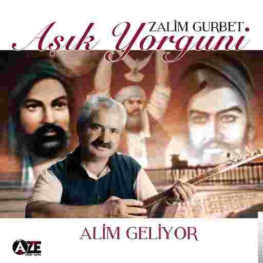 Zalim Gurbet/Alim Geliyor (2015) albüm kapak resmi
