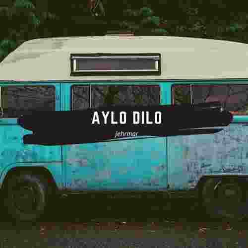 Jehrmar Aylo Dilo (2020)