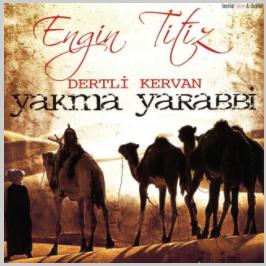 Dertli Kervan/Yakma Yarabbi (2007) albüm kapak resmi