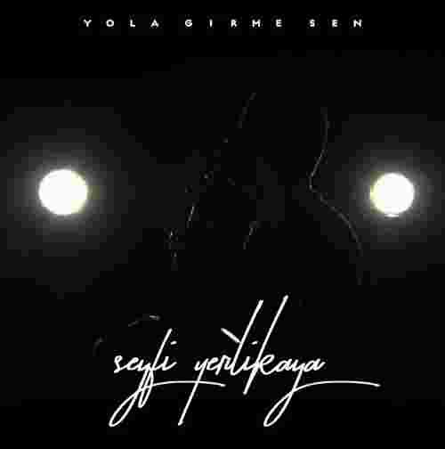 Yola Girme Sen (2020) albüm kapak resmi