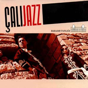 Çalıjazz (2005) albüm kapak resmi