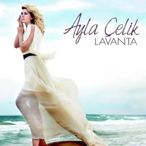 Ayla Çelik Lavanta (2010)