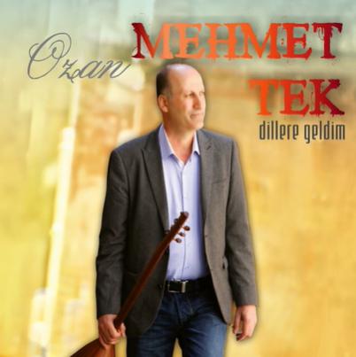 Ozan Mehmet Tek Dillere Geldim (2013)
