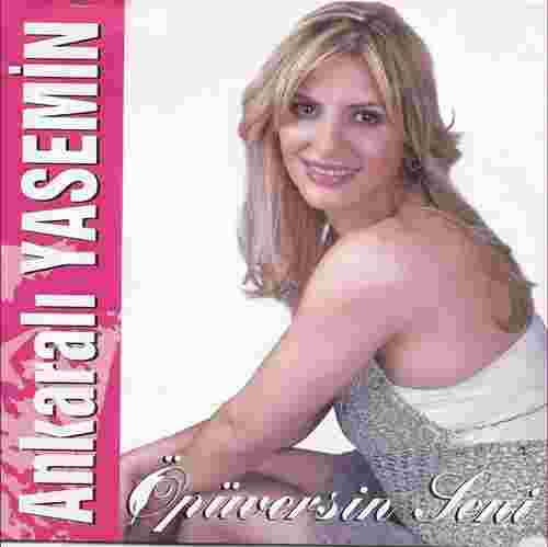 Öpüversin Seni (2006) albüm kapak resmi