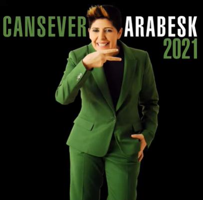 Cansever Cansever Arabesk (2021)