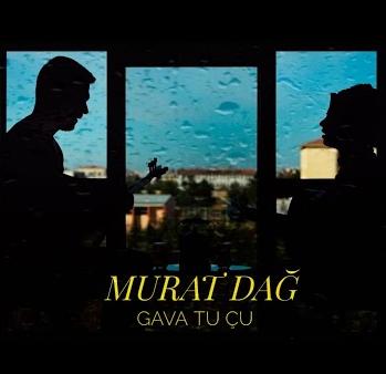 Murat Dağ Gava Tu Çu (2021)