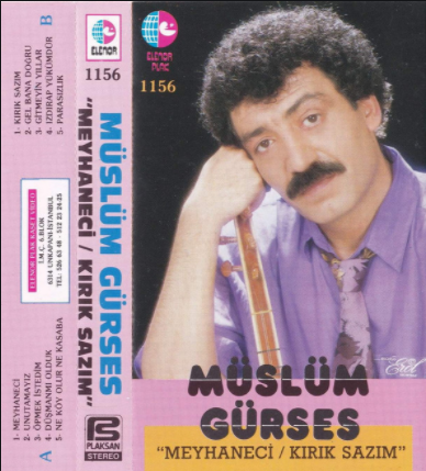 Müslüm Gürses Meyhaneci/Kırık Sazım (1995)