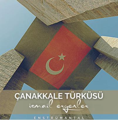 İsmail Ergenler Çanakkale Türküsü (2021)