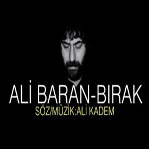 Ali Baran Bırak (2021)