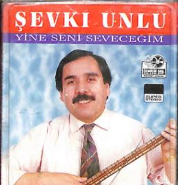 Şevki Ünlü Yine Seni Seveceğim (1994)